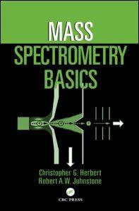 Abbildung von Herbert / Johnstone | Mass Spectrometry Basics | 2002