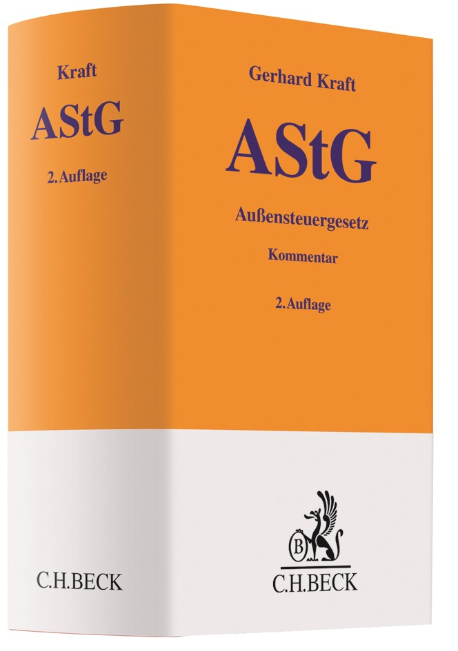 Abbildung von Kraft   Außensteuergesetz: AStG   2. Auflage   2019