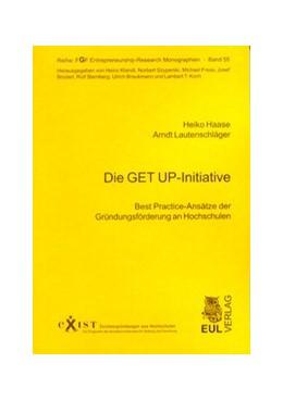 Abbildung von / Haase / Lautenschläger | Die GET UP-Initiative | 2006 | Best Practice-Ansätze der Grün... | 55