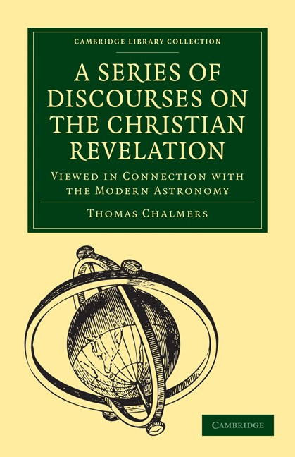 Abbildung von Chalmers | A Series of Discourses on the Christian Revelation, Viewed in Connection with the Modern Astronomy | 2009