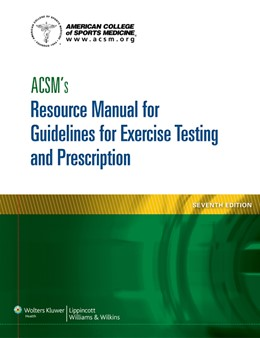 Abbildung von ACSM's Resource Manual for Guidelines for Exercise Testing and Prescription | 2013