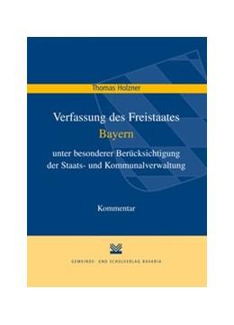 Abbildung von Holzner   Verfassung des Freistaates Bayern   2014   unter besonderer Berücksichtig...