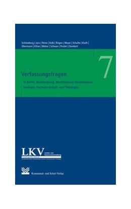Abbildung von Schöneburg / Janz / Peine (Hrsg.) | Verfassungsfragen in den Ländern Berlin, Brandenburg, Mecklenburg-Vorpommern, Sachsen, Sachsen-Anhalt und Thüringen | 2013 | 7
