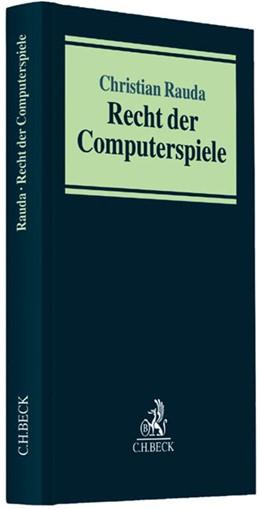 Abbildung von Rauda   Recht der Computerspiele   1. Auflage   2013   beck-shop.de
