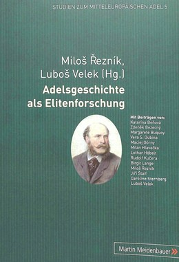 Abbildung von Rezník / Velek | Adelsgeschichte als Elitenforschung | 2012 | 5