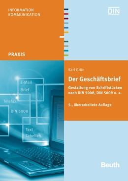 Abbildung von Grün | Der Geschäftsbrief | überarbeitete Ausgabe | 2012 | Gestaltung von Schriftstücken ...