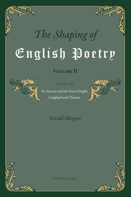 Abbildung von Morgan | The Shaping of English Poetry- Volume II | 2012 | Essays on 'Sir Gawain and the ...