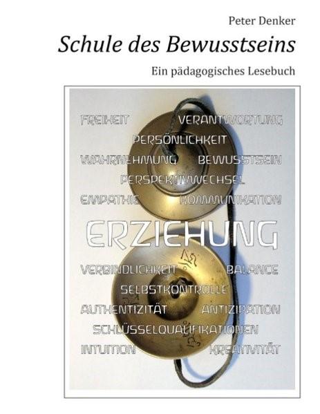 Schule des Bewusstseins | Denker, 2012 | Buch (Cover)