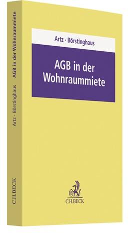 Abbildung von Artz / Börstinghaus | AGB in der Wohnraummiete | 1. Auflage | 2019 | beck-shop.de