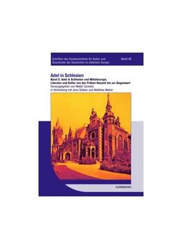 Abbildung von Schmitz | Adel in Schlesien und Mitteleuropa | 2013 | Literatur und Kultur von der F... | 48