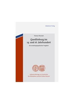 Abbildung von Wozniak | Quedlinburg im 14. und 16. Jahrhundert | 2013 | Ein sozialtopographischer Verg... | 11