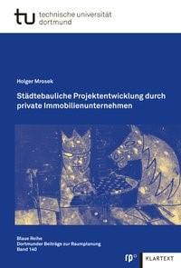 Städtebauliche Projektentwicklung durch private Immobilienunternehmen | Mrosek, 2013 | Buch (Cover)