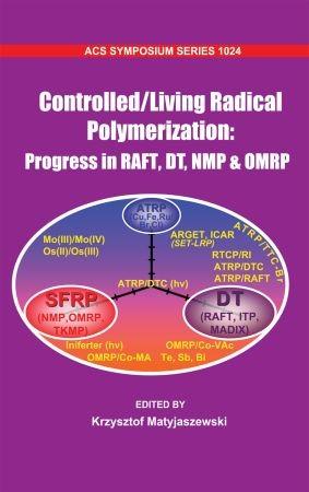 Abbildung von Matyjaszewski | Controlled/Living Radical Polymerization | 2009