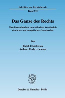 Abbildung von Christensen / Fischer-Lescano | Das Ganze des Rechts. | 2007 | Vom hierarchischen zum reflexi... | 232