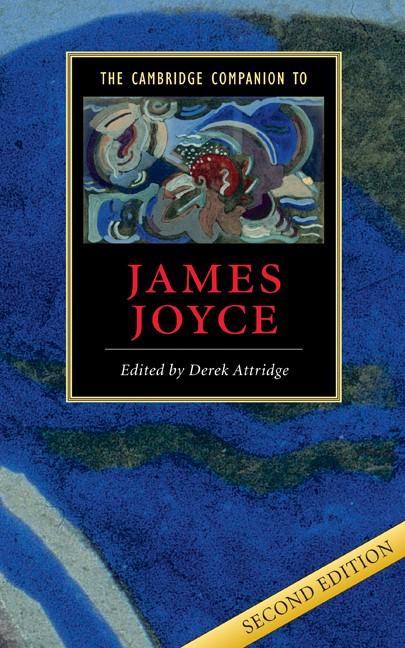Abbildung von Attridge   The Cambridge Companion to James Joyce   2nd edition   2004