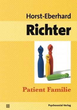 Abbildung von Richter | Patient Familie | 2012 | Entstehung, Struktur und Thera...