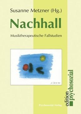 Abbildung von Metzner   Nachhall   2007   Musiktherapeutische Fallstudie...