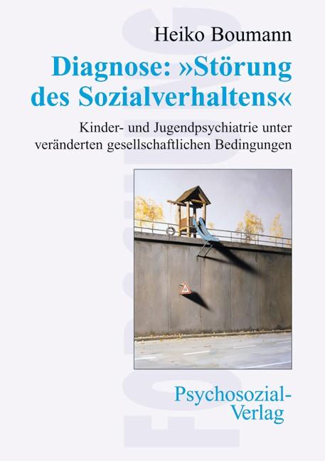 Diagnose: »Störung des Sozialverhaltens« | Boumann, 2008 | Buch (Cover)