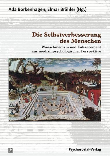 Die Selbstverbesserung des Menschen | Brähler / Borkenhagen, 2012 | Buch (Cover)