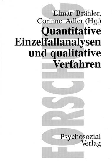 Quantitative Einzelfallanalysen und qualitative Verfahren | Brähler / Adler, 1996 | Buch (Cover)