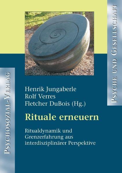 Rituale erneuern | Jungaberle / Verres / DuBois, 2006 | Buch (Cover)