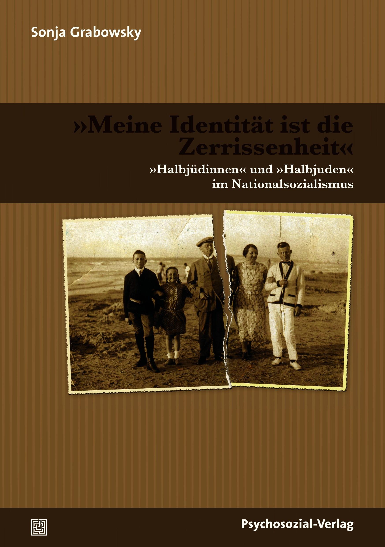 »Meine Identität ist die Zerrissenheit« | Grabowsky, 2012 | Buch (Cover)