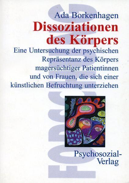 Dissoziationen des Körpers   Borkenhagen, 2000   Buch (Cover)