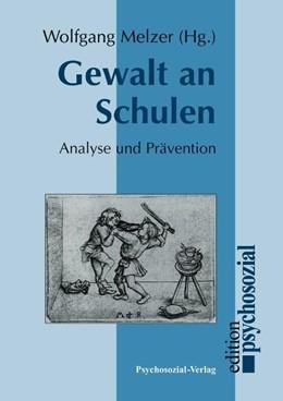 Abbildung von Melzer   Gewalt an Schulen   2006   Analyse und Prävention