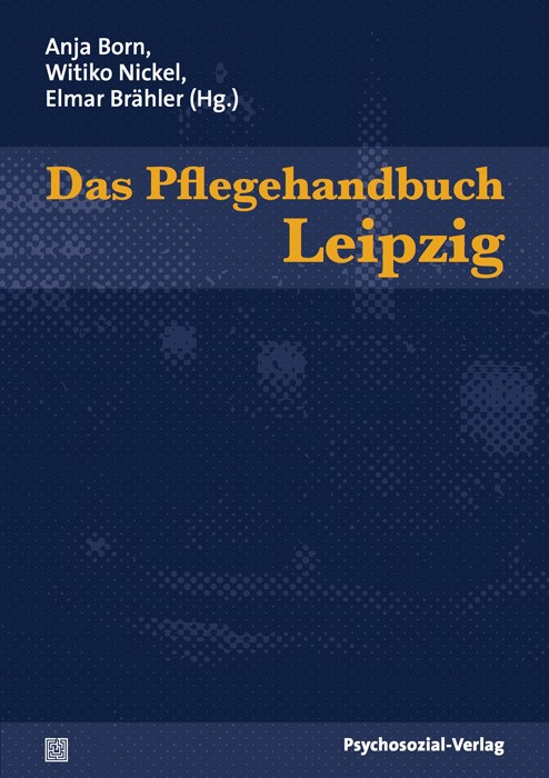 Das Pflegehandbuch Leipzig | Born / Brähler / Nickel, 2009 | Buch (Cover)