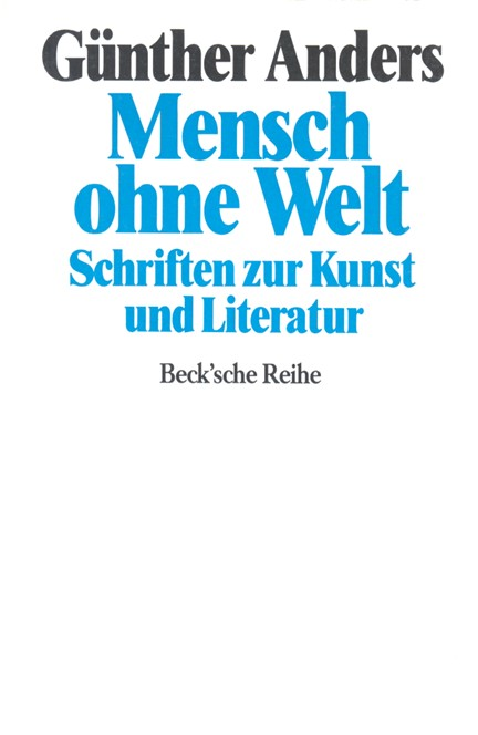 Cover: Guenther Anders, Mensch ohne Welt