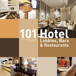Abbildung von Kretschmar-Joehnk / Joehnk   101 Hotel-Lobbies, Bars & Restaurants   2013