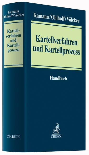 Kartellverfahren und Kartellprozess | Kamann / Ohlhoff / Völcker, 2017 | Buch (Cover)