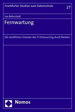 Abbildung von Bohnstedt | Fernwartung | 2005 | Die rechtlichen Grenzen des IT...