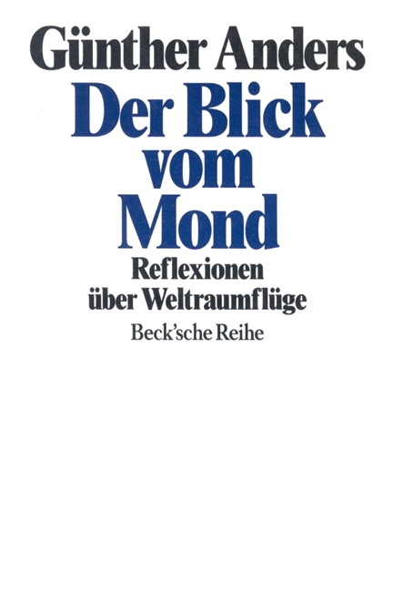 Cover: Günther Anders, Der Blick vom Mond