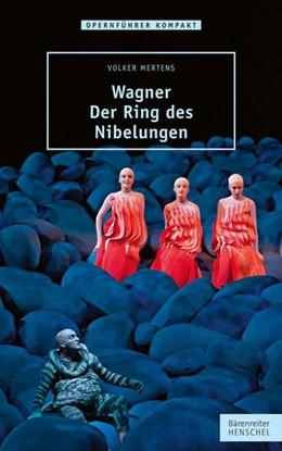 Abbildung von Mertens | Wagner - Der Ring des Nibelungen | 2013
