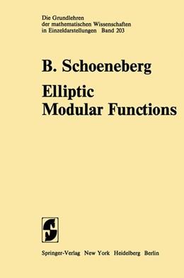 Abbildung von Schoeneberg | Elliptic Modular Functions | 2011 | An Introduction | 203