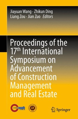 Abbildung von Wang / Ding | Proceedings of the 17th International Symposium on Advancement of Construction Management and Real Estate | 1. Auflage | 2014 | beck-shop.de