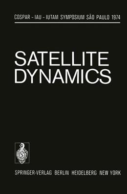 Abbildung von Giacaglia / Stickland | Satellite Dynamics | 2012