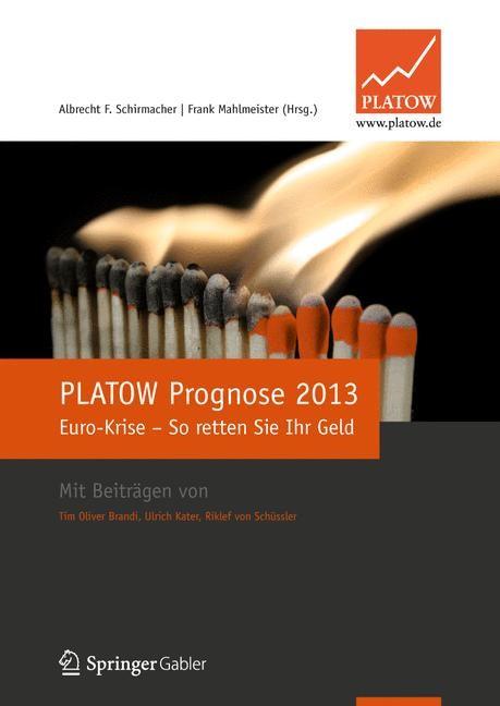 PLATOW Prognose 2013 | Schirmacher / Mahlmeister, 2012 | Buch (Cover)