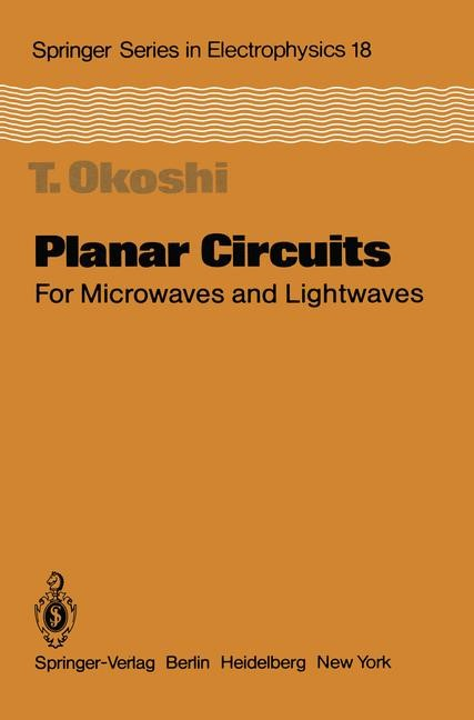 Planar Circuits for Microwaves and Lightwaves | Okoshi, 2011 | Buch (Cover)