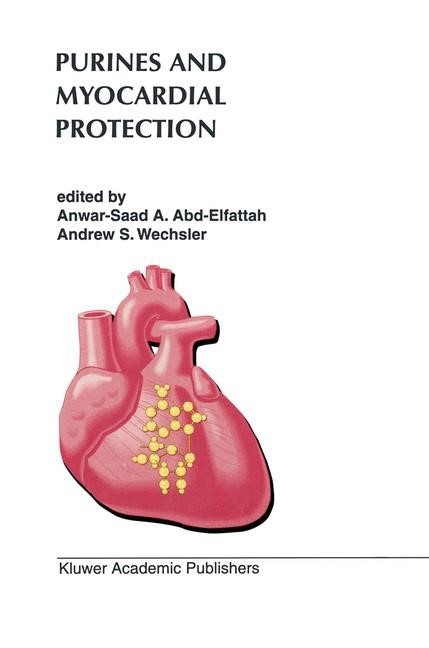 Purines and Myocardial Protection | Abd-Elfattah / Wechsler, 2011 | Buch (Cover)