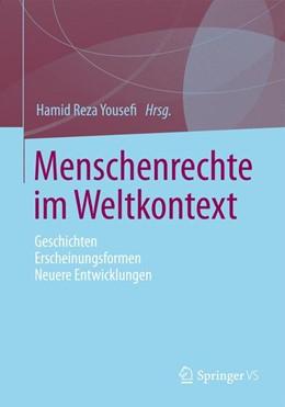 Abbildung von Yousefi | Menschenrechte im Weltkontext | 2013 | Geschichten - Erscheinungsform...