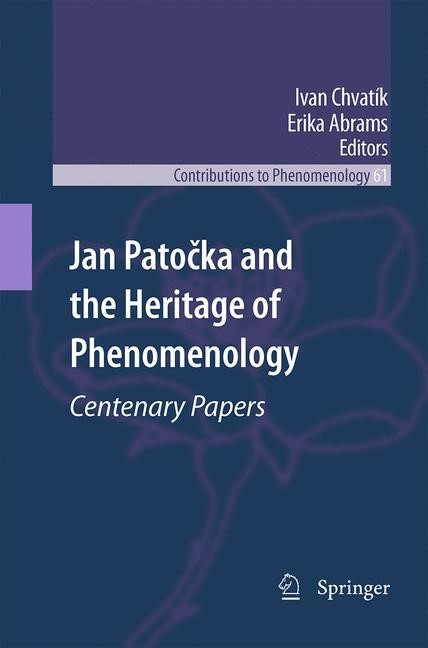 Jan Patocka and the Heritage of Phenomenology | Abrams / Chvatík, 2012 | Buch (Cover)