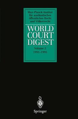 Abbildung von World Court Digest | 2011 | Volume 2 1991 – 1995 | 2
