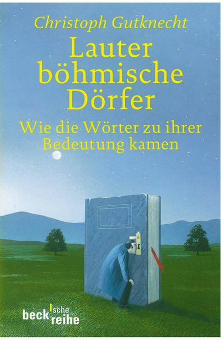 Cover: Christoph Gutknecht, Lauter böhmische Dörfer