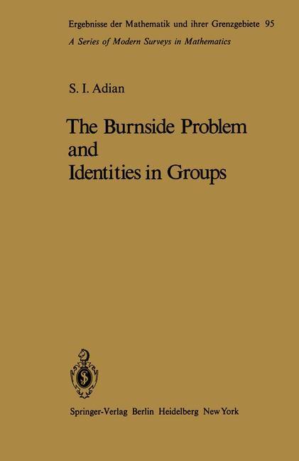 Abbildung von Adian | The Burnside Problem and Identities in Groups | 2011
