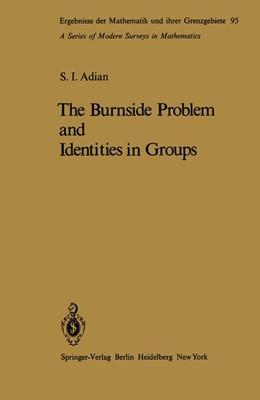 Abbildung von Adian | The Burnside Problem and Identities in Groups | 2011 | 95