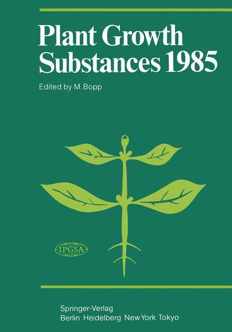 Plant Growth Substances 1985 | Bopp, 2011 | Buch (Cover)