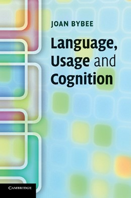 Abbildung von Bybee | Language, Usage and Cognition | 2010