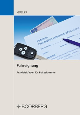 Abbildung von Müller | Fahreignung | 2012 | Praxisleitfaden für Polizeibea...